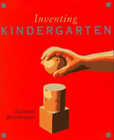Inventing Kindergarten