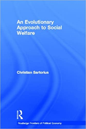 An Evolutionary Approach to Social Welfare (Routledge Frontiers of Political Economy)