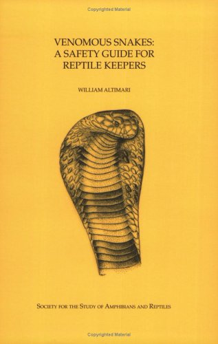 Venomous Snakes: A Safety Guide for Reptile Keepers