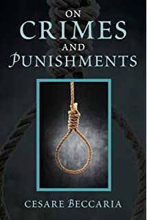 an essay on crimes and punishments voltaire cesare beccaria  on crimes and punishments