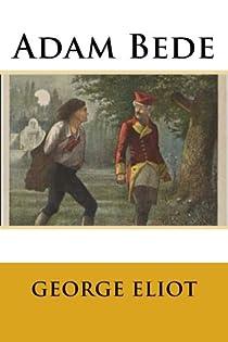 Adam Bede par Eliot