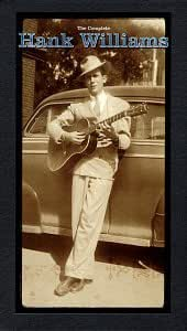 Hiram King Williams Hank Williams Sr The Complete Hank Williams