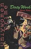 Dirty Work, Vivien Kelly, 0906500559
