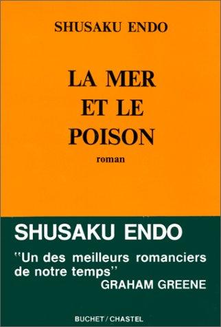 La mer et le poison de Shusaku Endo