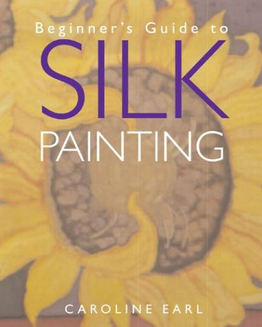 Beginner's Guide to Silk Painting