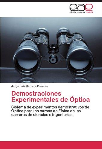Descargar Libro Demostraciones Experimentales De Óptica Herrera Fuentes Jorge Luis