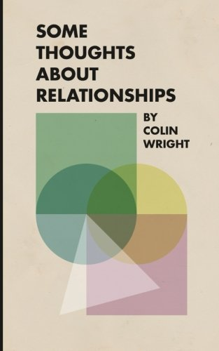 Some Thoughts About Relationships by Asymmetrical Press