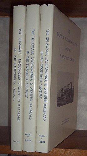 - The Delaware, Lackawanna & Western Railroad in the Twentieth Century (2 Volumes) & The Delaware, Lackawanna & Western Railroad in the Ninteenth Century