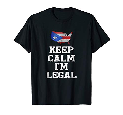 Mens Keep Calm I'm Legal Funny t-shirt Puerto Rico Flag Medium Black