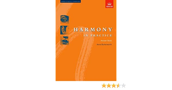 Harmony in Practice: Answer Book: Anna Butterworth: 9781854729927 ...