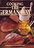 Cooking the German Way, Shelly Byfield-Riches and Alice Gay Judd, 0890098379