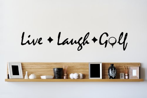 Design with Vinyl Live Laugh Golf Living Room Picture Art - Peel & Stick Vinyl Wall Decal Sticker Size : 6x30 Color : Black Black