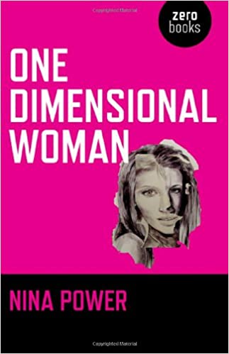 Image result for one dimensional woman by nina power