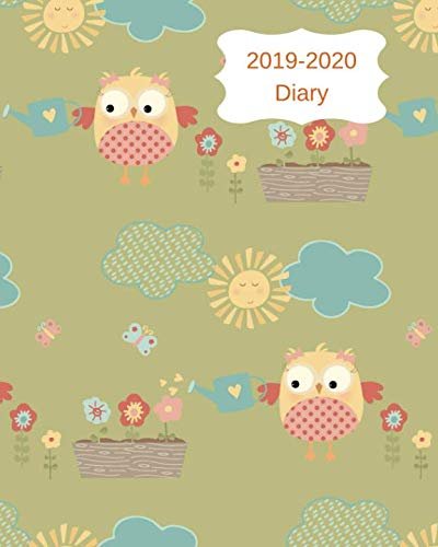 2019-2020 Diary: 8x10 day to a page academic year diary, notes, to do list & priorities on each page. Green cover with owls & flowers design ()