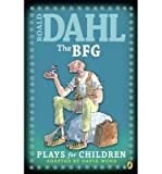 Image of [(The BFG: Plays for Children )] [Author: Roald Dahl] [Oct-1993]