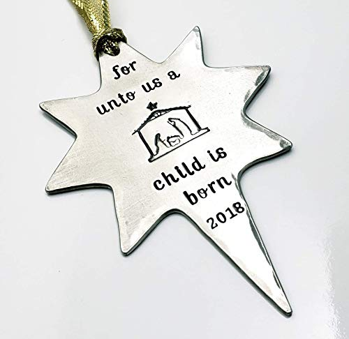 Nativity Ornament 2018, Personalized Hand Stamped Ornament Pewter Unto Us A Child Is Born, Christian (Northstar Ornament)