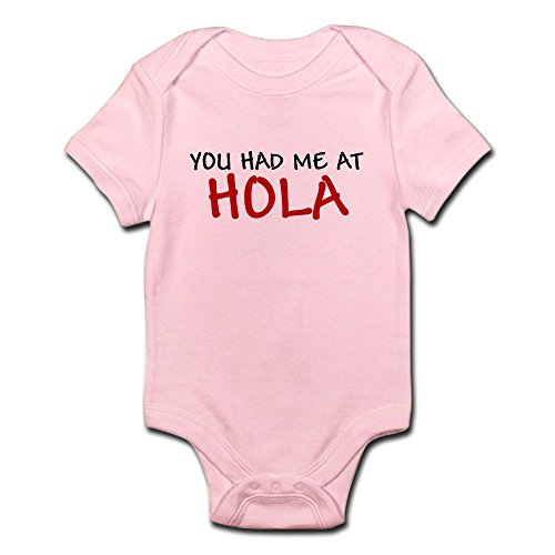 CafePress - You Had Me At Hello In Spanish Hola Shirt Tee Shir - Cute Infant Bodysuit Baby Romper