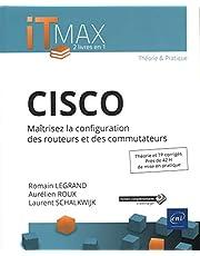 CISCO - Maîtrisez la configuration des routeurs et des commutate