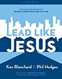 Lead Like Jesus, Ken Blanchard and Phil Hodges, 0979385504