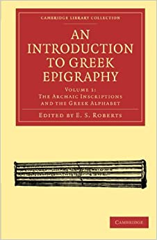 Book An Introduction to Greek Epigraphy: Volume 1 (Cambridge Library Collection - Classics) (2011-01-05)