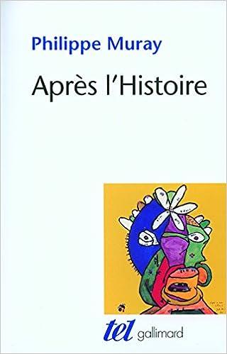 Philippe Muray - Après l'histoire