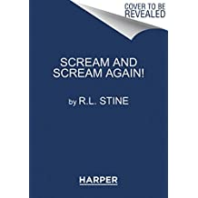 Scream and Scream Again!: A Horror-Mystery Anthology