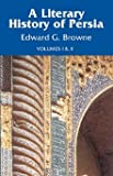 img - for A Literary History of Persia: From the Earliest Times Until Firdawsi (Volumes I & II Combined) book / textbook / text book