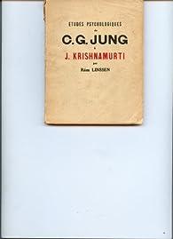 Etudes psychologiques de C. G. Jung à J. Krishnamurti par Robert Linssen
