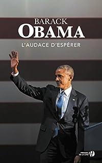L'audace d'espérer : une nouvelle conception de la politique américaine, Obama, Barack