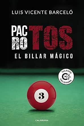 Pactos rotos: El billar mágico eBook: Barceló, Luis Vicente ...
