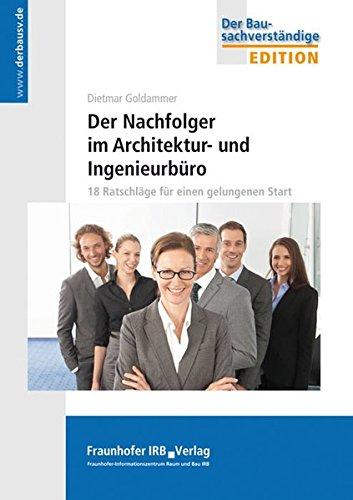 der-nachfolger-im-architektur-und-ingenieurbro-18-ratschlge-fr-einen-gelungenen-start