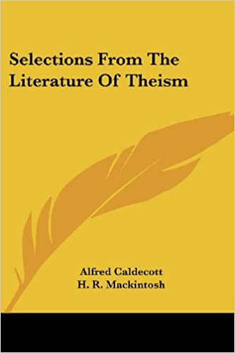 Book Selections From The Literature Of Theism