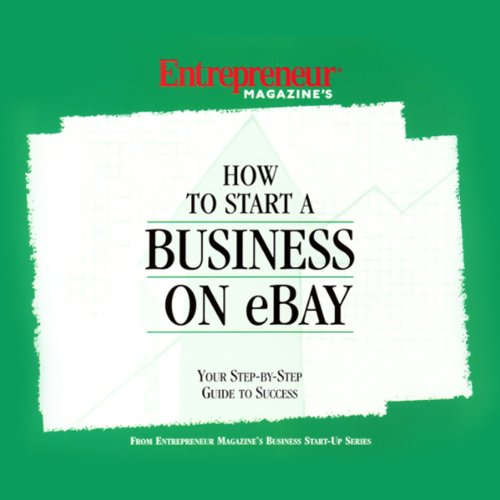 How to Start a Business on eBay by Entrepreneur Media, Inc.