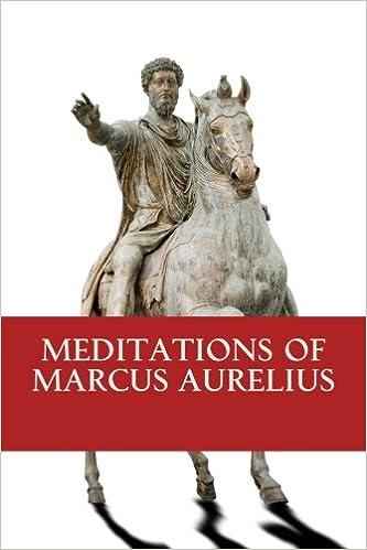 d57e4d37f9 The meditations of Marcus Aurelius: Marcus Aurelius: 9781546374442:  Amazon.com: Books