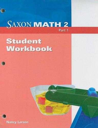 Saxon Math, Grade 2, Part 1: Student Workbook