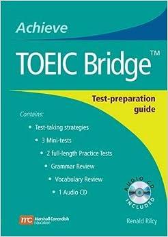 Achieve TOEIC Bridge: Test-Preparation Guide Achieve Toeic and Achieve Toeic Bridge