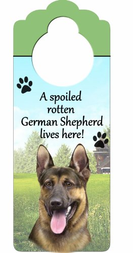 "German Shepherd Wood Sign ""A Spoiled Rotten German Shepherd Lives Here""with Artistic Photograph Measuring 10 by 4 Inches Can Be Hung On Doorknobs Or Anywhere In Home"