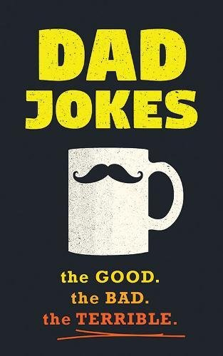 Dad Jokes: Good, Clean Fun for All Ages! cover