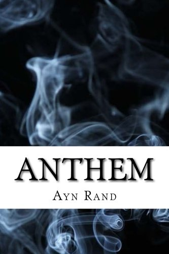 Anthem: (Dystopian Classics) ebook