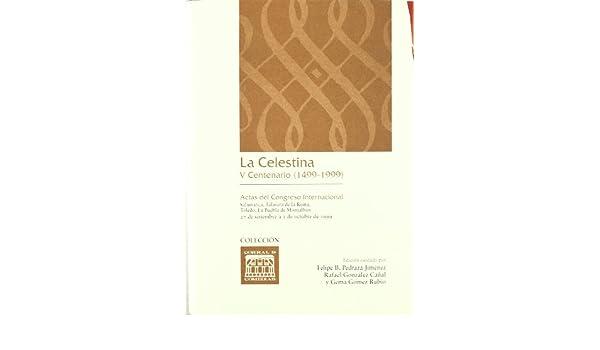 La Celestina. V Centenario 1499-1999 CORRAL DE COMEDIAS ...