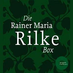 Die Rainer Maria Rilke Box Hörbuch