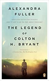 Cowboy: The Legend of Colton H. Bryant