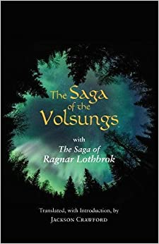 The Saga Of The Volsungs: With The Saga Of Ragnar Lothbrok Books Pdf File
