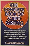 The Complete Book of Scriptwriting, J. Michael Straczynski, 0898790786