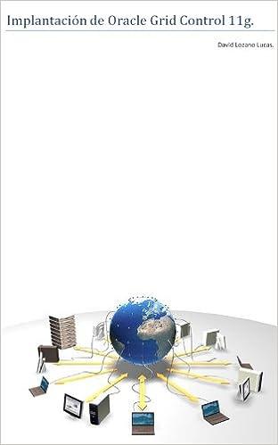 Oracle Grid Control 11g. Guía de implantación. (Manuales