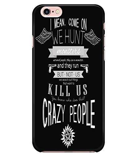 iPhone 7/7s/8 Case, Supernatural Winchester Case for Apple iPhone 7/7s/8, I Mean Come On We Hunt Monsters iPhone Case (iPhone 7/7s/8 Case - Black)