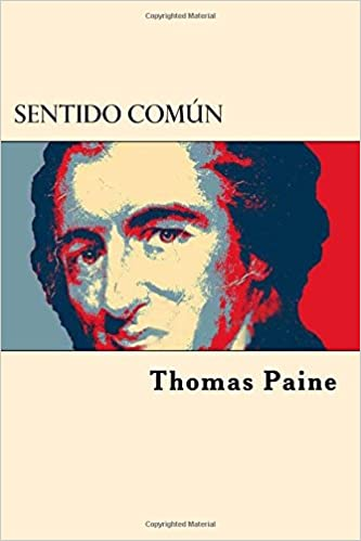 Sentido Comun (Spanish Edition): Amazon.es: Thomas Paine: Libros en idiomas extranjeros