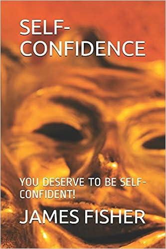 Como Descargar En Utorrent Self-confidence: You Deserve To Be Self-confident! Libro Patria PDF
