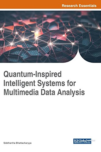 Quantum-Inspired Intelligent Systems for Multimedia Data Analysis (Advances in Computer and Electrical Engineering)
