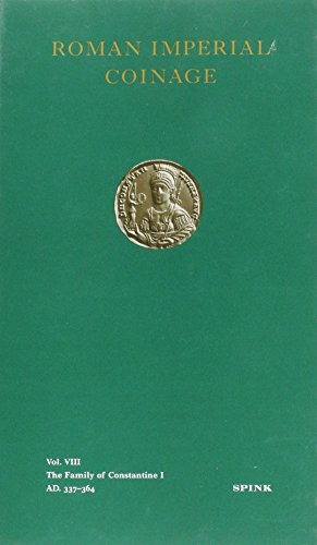 The Roman Imperial Coinage Vol. VIII: The Family of Constantine I (v. 8)